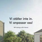 VIP-visningen av Brf Harren blir privata visningar